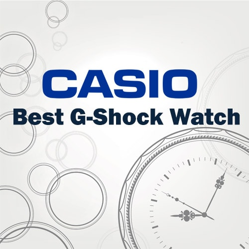 Best G-Shock Watch