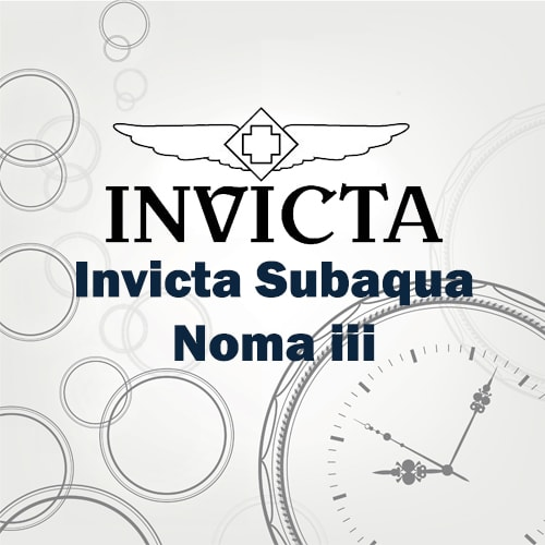Invicta Subaqua Noma iii review